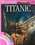"""""""Titanic"""" (Eyewitness Guides)"""