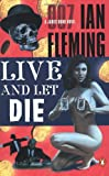 Live and Let Die, Ian Fleming, 0142003239