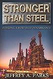 Stronger than Steel: Forging a Rust Belt Renaissance