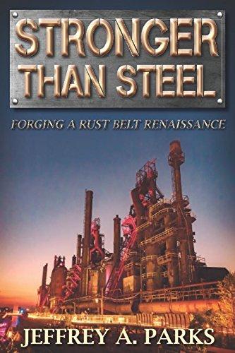 Stronger than Steel: Forging a Rust Belt ()