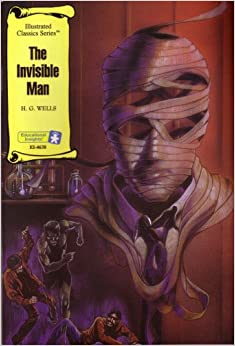 The Invisible Man (Illustrated Classics Series)