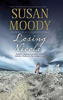 Losing Nicola by [Moody, Susan]