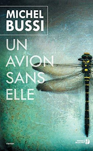 Un Avion Sans Elle (French Edition)
