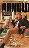 img - for Arnold: An Unauthorized Biography book / textbook / text book