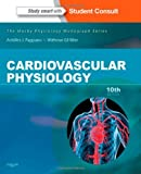 Cardiovascular Physiology: Mosby Physiology Monograph Series (with Student Consult Online Access), 10e (Mosby's Physiology Monograph)