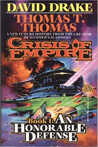 Read online Crisis of Empire Book I: An Honorable Defense PDF, azw (Kindle)