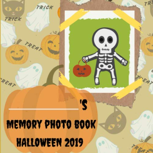 Halloween Mini Album 2019 (MEMORY PHOTO BOOK HALLOWEEN 2019: Kids Memory Photo Book. Customized Children's journal and scrapbook for Halloween 2019 PHOTOS.Large size( 8.5