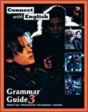 Connect with English Grammar Guide: Bk. 3