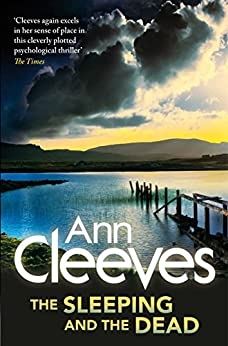 The Sleeping and the Dead by [Cleeves, Ann]