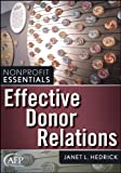 Effective Donor Relations (AFP Fund Development Series)