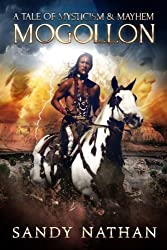 Mogollon: A Tale of Mysticism & Mayhem (Bloodsong Series 2)