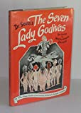 Seven Lady Godivas: The True Facts Concerning History's Barest Family