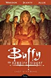 Buffy the Vampire Slayer Season 8 Volume 8: Last Gleaming (Buffy the Vampire Slayer (Dark Horse))