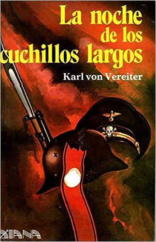 La noche de los cuchillos largos: Amazon.es: Karl von Vereiter: Libros