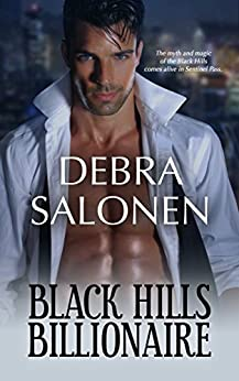 Black Hills Billionaire: a Hollywood-meets-the-real-wild-west contemporary romance series (Black Hills Rendezvous Book 2) by [Salonen, Debra]