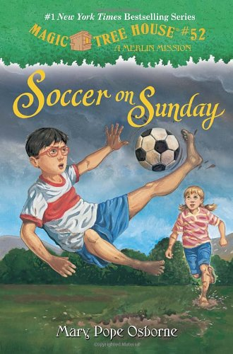"""Soccer On Sunday - Book #24 of the Magic Tree House """"Merlin Missions"""""""
