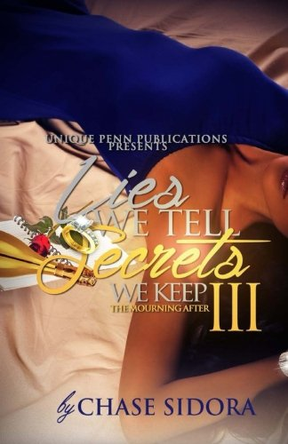 Download Lies We Tell, Secrets We Keep 3: The Mourning After (Volume 3) ebook