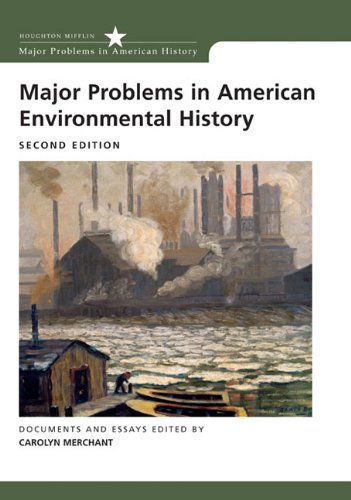 Major Problems in American Environmental History (Major Problems in American History (Wadsworth))