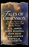 img - for Tales of obsession: Mystery Stories of Fatal Attractions and Deadly Desires book / textbook / text book