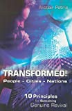 img - for Transformed! People Cities Nations: 10 Principals for Sustaining Genuine Revival book / textbook / text book