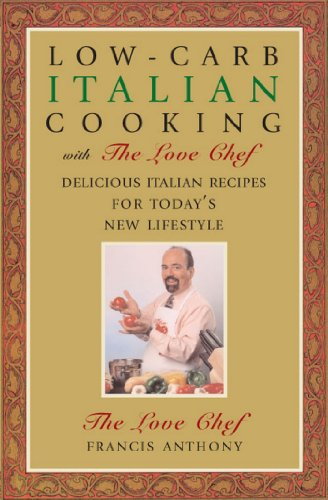 Low-Carb Italian Cooking: with The Love Chef (Regis And Kelly)