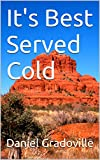It's Best Served Cold (Gus Graham, Arizona Sheriff Book 5)