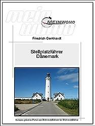 MeinWomo Stellplatzführer Dänemark: 2.aktualisierte und erweiterte Auflage, Februar 2015 (German Edition)
