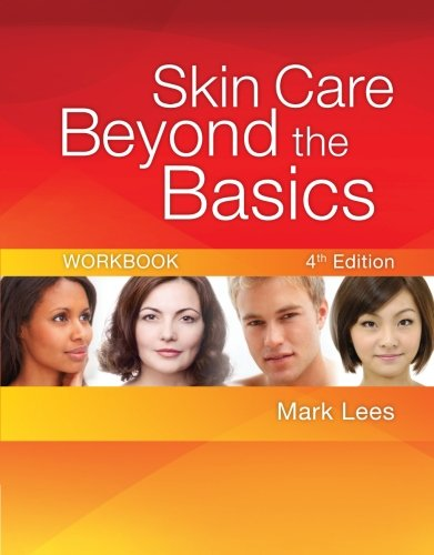 Skin Care Beyond The Basics - 2