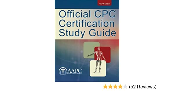 official cpc certification study guide 9781285451312 medicine rh amazon com Certified Professional Credentialing Specialist official cpc certification study guide 2018