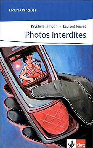 Photos interdites: Abgestimmt auf Tous ensemble Niveau A1 (Lectures françaises)