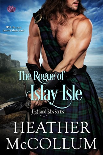 The Rogue of Islay Isle (Highland Isles Book 2)