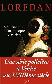 Les mystères de Venise, tome 3 : Confessions d'un masque vénitien  par Lenormand