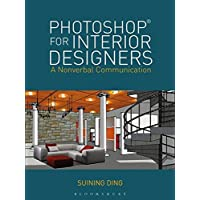 Photoshop® for Interior Designers: A Nonverbal Communication