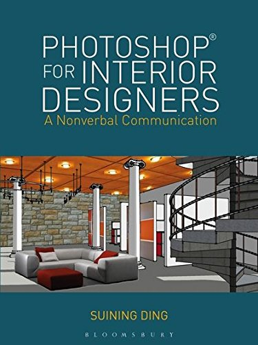 Photoshop for Interior Designers: A Nonverbal Communication
