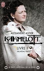 Kaamelot Livre 1 Deuxieme Partie