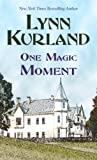 One Magic Moment, Lynn Kurland, 1410441059