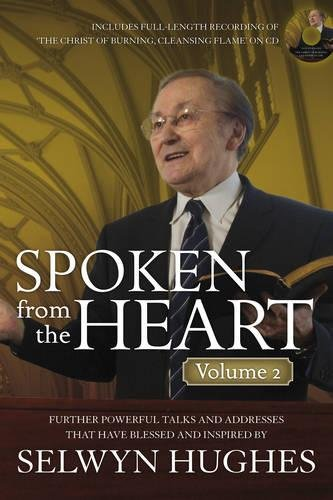 Read Online SPOKEN FROM THE HEART: VOLUME 2: Furthur Powerful Talks and Addresses that have Blessed and Inspired PDF