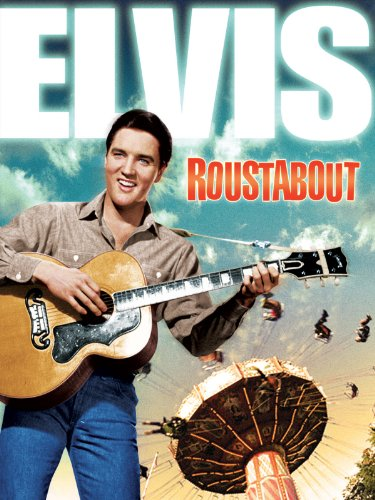 ROUSTABOUT (Elvis Presley As A Kid)