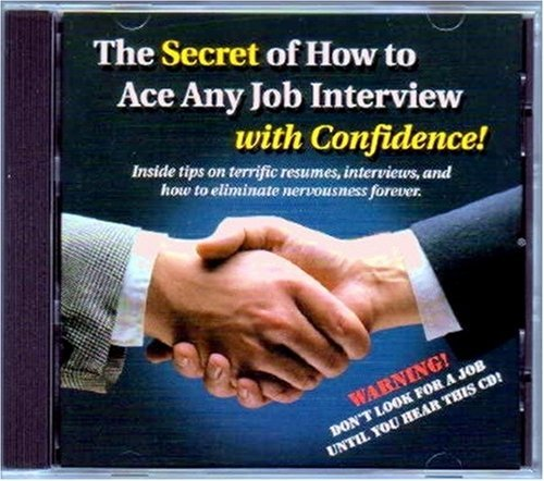 Buy cheap the secret how ace any job interview with confidence inside tips terrific resumes interviews and