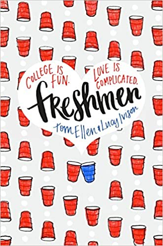 Image result for freshmen by tom ellen and lucy ivison