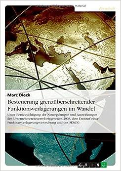 Besteuerung Grenzuberschreitender Funktionsverlagerungen Im Wandel (German Edition)