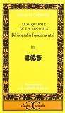 """Bibliografia Fundamental Sobre """"Don Quijote de la Mancha"""", Cervantes Saavedra, Miguel de and Murillo, Luis Andrés, 8470392875"""