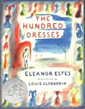 The Hundred Dresses by Estes, Eleanor (unknown Edition) [Hardcover(2004)]
