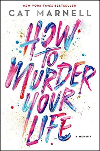How to Murder Your Life by Cat Marnell free pdf download