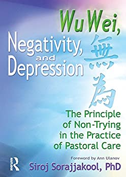 Wu Wei, Negativity, and Depression : The Principle of Non