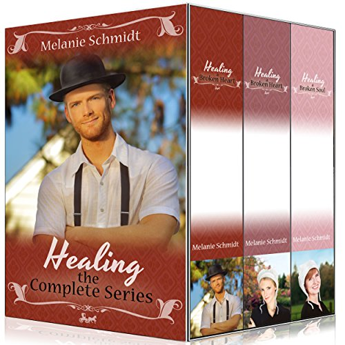 Love's Healing Touch Trilogy Series Boxed Set: Vol 1,2,3 (Amish Romance): An Amish Christian Romance Boxed Set Bundle by [Schmidt, Melanie]