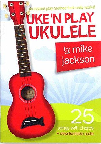Mike Jackson: Uke'n Play Ukulele (Book/Audio -