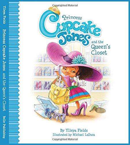Princess Cupcake Jones and the Queen's Closet (Princess Cupcake Jones -