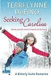 Seeking Carolina by  Terri-Lynne Defino in stock, buy online here