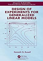 Design of Experiments for Generalized Linear Models Front Cover